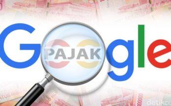Google Cs Kena Pajak Digital di Indonesia